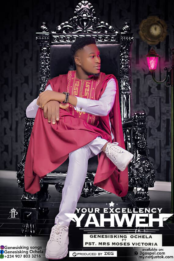 Your Excellency Yahweh – GenesisKing